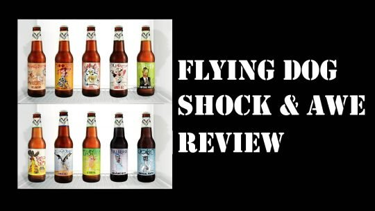 Beer Review: Flying Dog Shock and Awe Sampler Pack