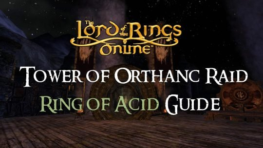 Ring of Acid Guide:The Tower of Orthanc Raid