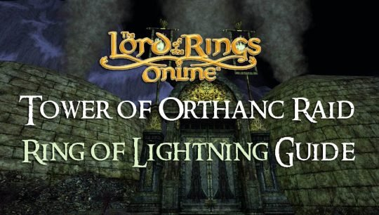 Ring of Lightning Guide: The Tower of Orthanc Raid
