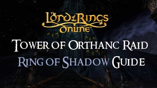 Ring of Shadow Guide: The Tower of Orthanc Raid