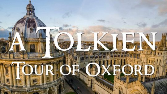 A Tolkien Tour Trip to Oxford