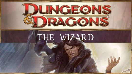 Chronicles of a D&D Noob: The Wizard #1