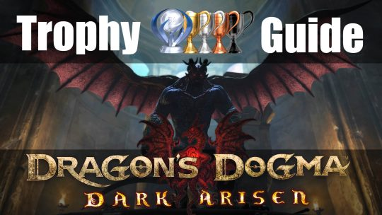 Dragon' s Dogma Trophy Guide & Roadmap
