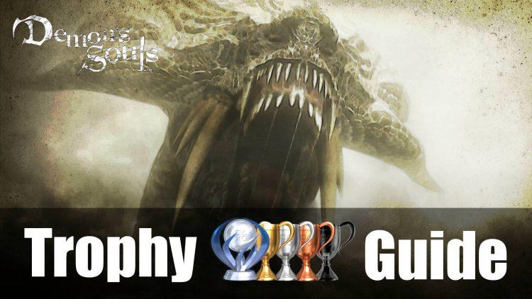 Demon's Souls Trophy Guide & Roadmap