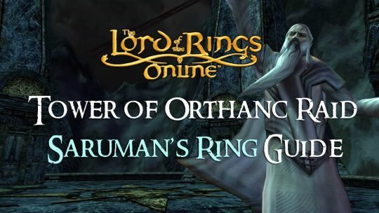 Saruman's Ring Guide: The Tower of Orthanc Raid