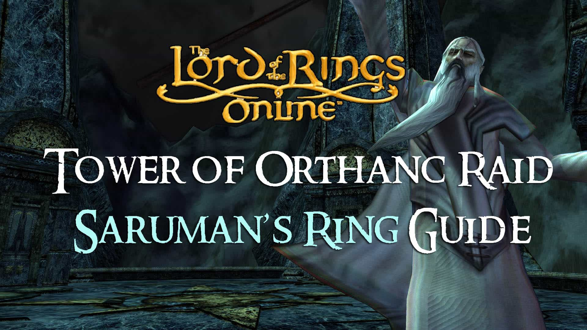 Monster Hunter World Beta Times >> Saruman's Ring Guide: The Tower of Orthanc Raid | Fextralife