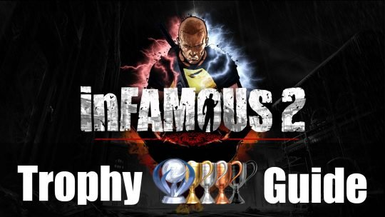 Infamous 2 Trophy Guide & Roadmap