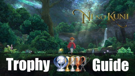 Ni No Kuni Trophy Guide & Roadmap