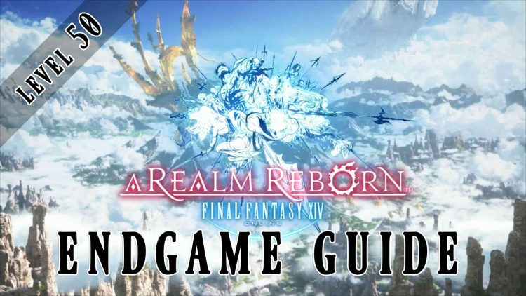 Final Fantasy XIV: A Realm Reborn – Beginners Guide to the Level 50 Endgame!