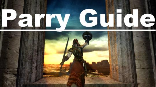 Dark Souls 2: Parrying Guide
