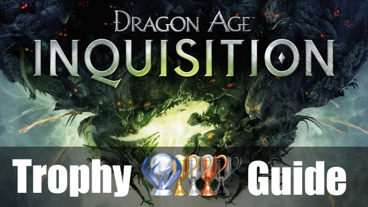 Dragon Age 3: Inquisition Trophy Guide