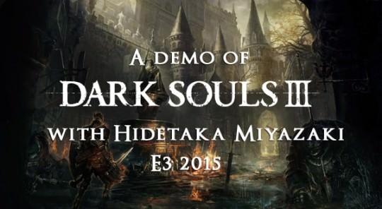 Dark Souls 3 E3 Info