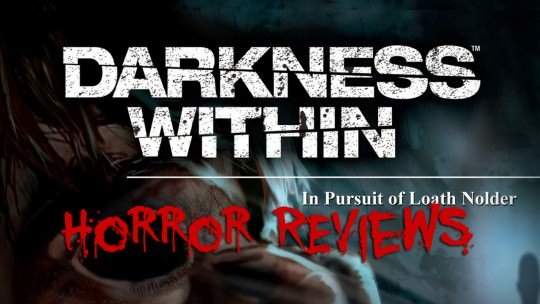 The Darkness Within – Horror Review