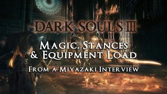 Miyazaki: Dark Souls 3 Magic Info Via PCGames