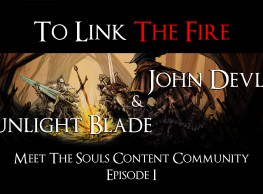 To Link the Fire: Meet the Souls Content Community