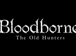 Bloodborne Expansion Details Revealed