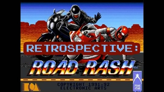 RETROSPECTIVE: ROAD RASH