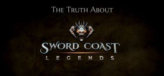 The Truth About Sword Coast Legends