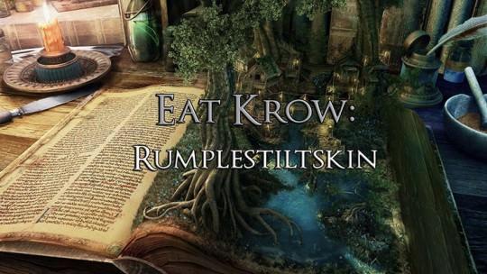 Eat Krow: Rumpelstiltskin