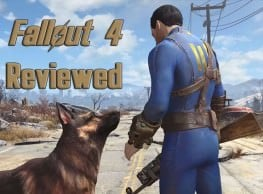 Fallout 4 Reviewed