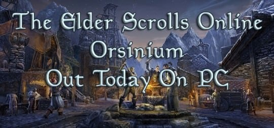 The Elder Scrolls Online Orsinium DLC Available Today for PC