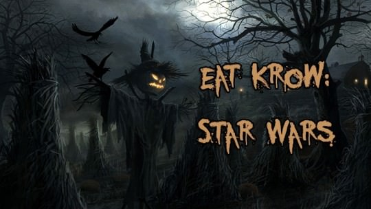 Eat Krow: Star Wars