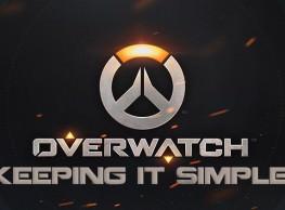 Overwatch: Keeping It Simple