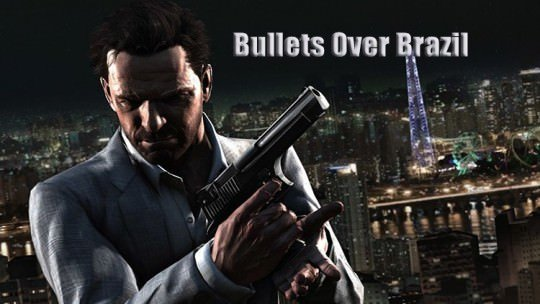 Bullets Over Brazil: In Praise of Max Payne 3