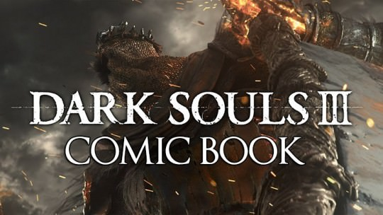 New Dark Souls Comic Book To Release In April