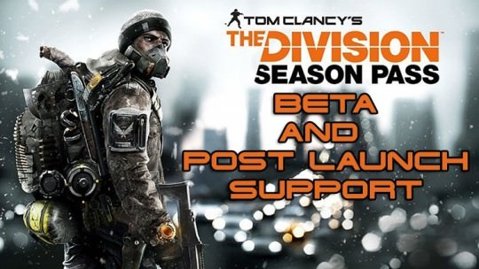 The Division Beta and Post Launch Plans