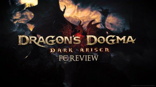 Dragon's Dogma Dark Arisen PC Review