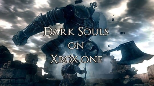 Dark Souls Backwards Compatible on Xbox One & Season Pass