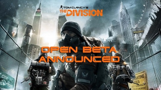 The Division Open Beta Announced