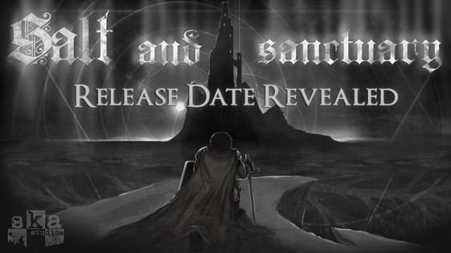 Salt and Sanctuary Release Date Revealed – Fextralife