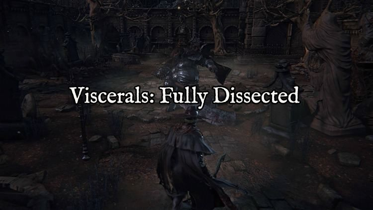 Viscerals: Fully Dissected