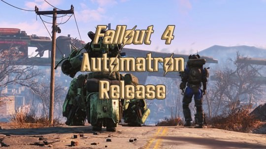Fallout 4 Automatron DLC Releases Today