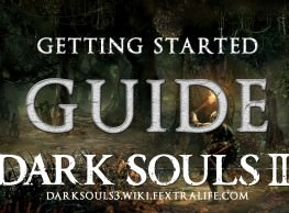 Getting Started Guide: Fex's Tips for Dark Souls 3
