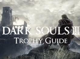 Dark Souls 3 Trophy Guide