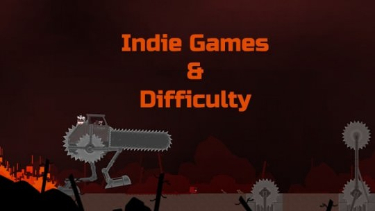Indie Games & Difficulty: Reconsidering Old Principles