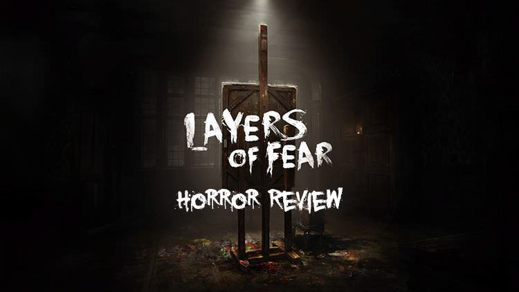 Layers of Fear – Review