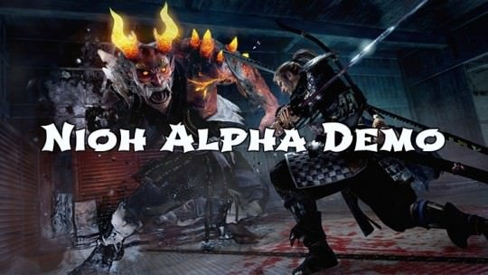 Nioh Alpha Demo Is Out Today