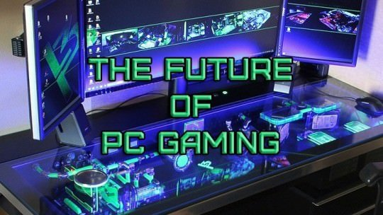 The Future of PC Gaming – What Will It Take To Retire The Console Culture?