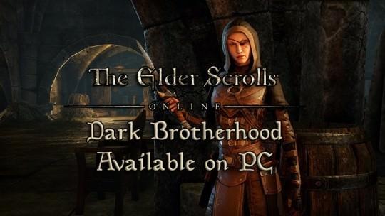 The Elder Scrolls Online: Dark Brotherhood Available on PC