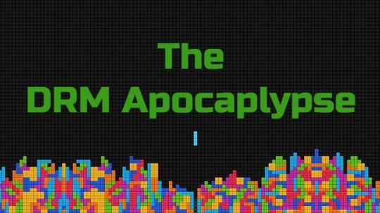 The DRM Apocalypse