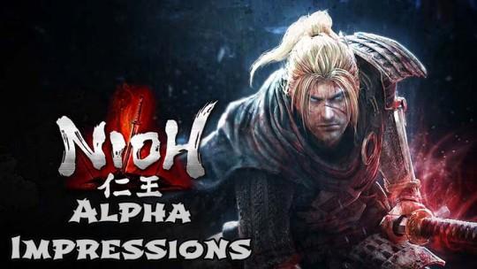 Nioh Alpha Impressions