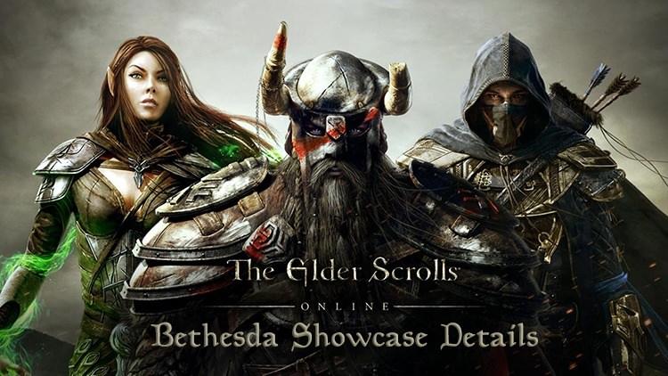Elder Scrolls Online: Bethesda Showcase Updates