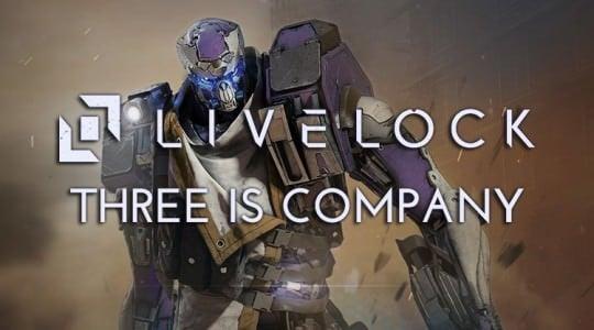 Livelock: Three is Company