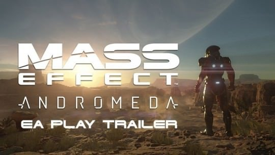 New Mass Effect: Andromeda Trailer