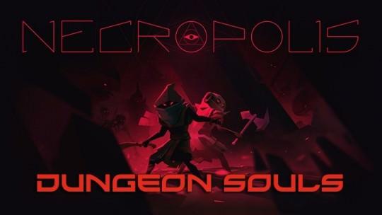 Necropolis: Dungeon Souls