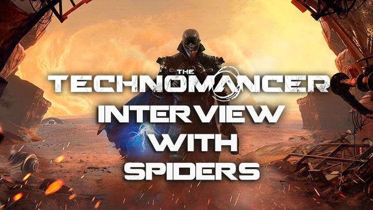 The Technomancer Revealed: Spiders Interview
